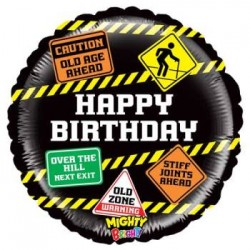 "Mighty Old Age Signs 21"" Foil Balloon"