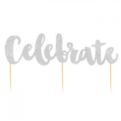 Cake Topper - Celebrate Silver Glitter